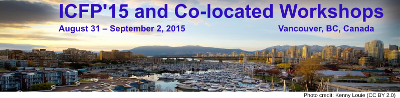ICFP '15 - August 31 – September 2, 2015, Vancouver, BC, Canada