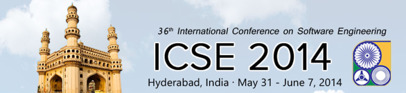 ICSE'14 - May 31 – June 7, 2014, Hyderabad, India