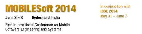 MOBILESoft '14 - June 2–3, 2014, Hyderabad, India