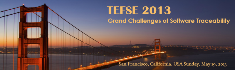 TEFSE '13 - May 19, 2013, San Francisco, CA, USA
